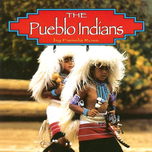 9780736884440: The Pueblo Indians (Native Peoples)