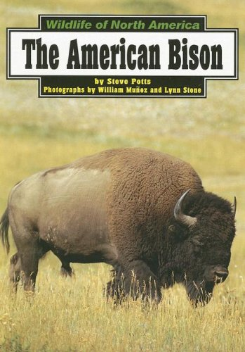 9780736884815: The American Bison (Wildlife of North America)