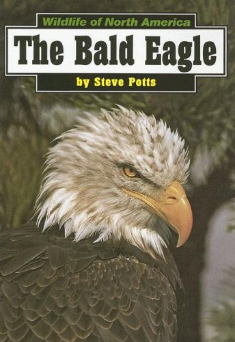 9780736884839: The Bald Eagle (Wildlife of North America)