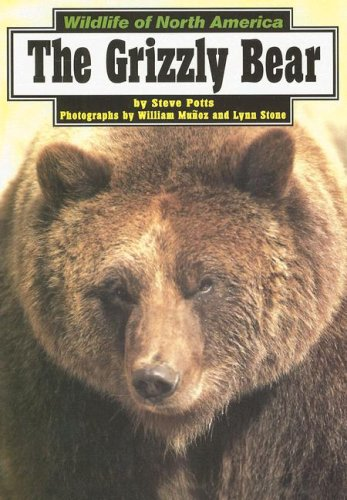 9780736884860: The Grizzly Bear (Wildlife of North America)