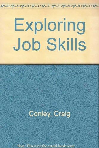 Exploring Job Skills (Looking at Work): Stuart Schwartz, Craig Conley