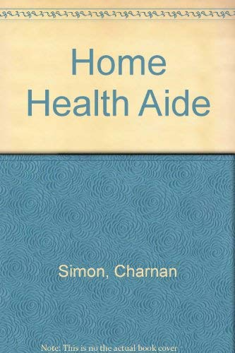 9780736885461: Home Health Aide (Careers Without College)