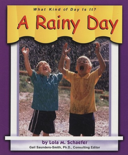 9780736886222: A Rainy Day (What Kind of Day is It?)
