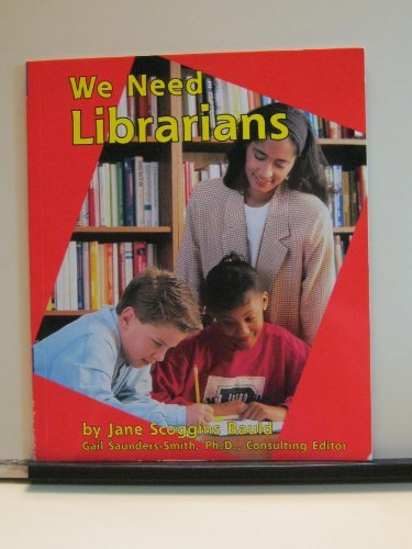9780736887151: We Need Librarians (Helpers in Our School)