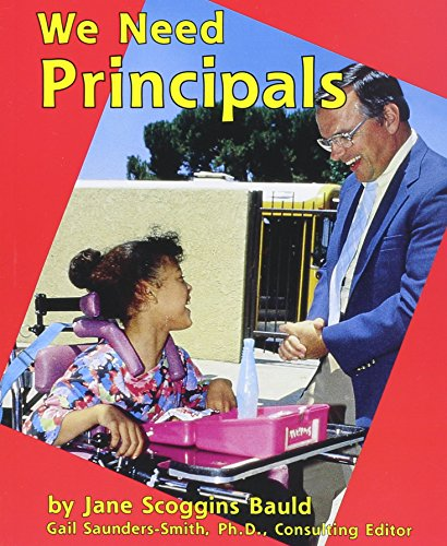 9780736887168: We Need Principals (Helpers in Our School)
