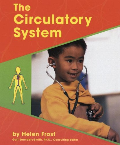 The Circulatory System (Human Body Systems): Helen Frost