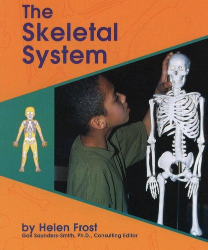 9780736887816: The Skeletal System (Human Body Systems)