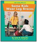9780736887953: Some Kids Wear Leg Braces (Understanding Differences)