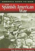 9780736888592: The Spanish-American War (America Goes to War)
