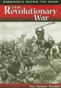 9780736889124: The Revolutionary War (America Goes to War)