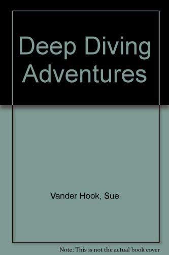 9780736890205: Deep Diving Adventures (Dangerous Adventures)