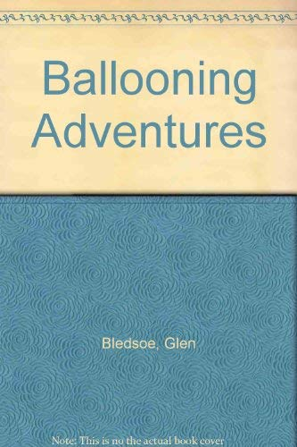 9780736890212: Ballooning Adventures