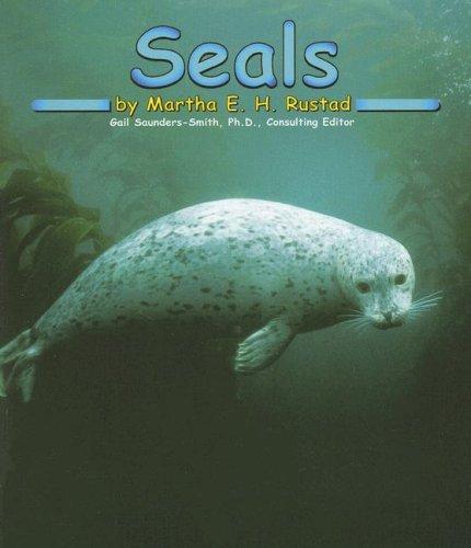 Seals (Ocean Life) (9780736890830) by Martha E. Rustad