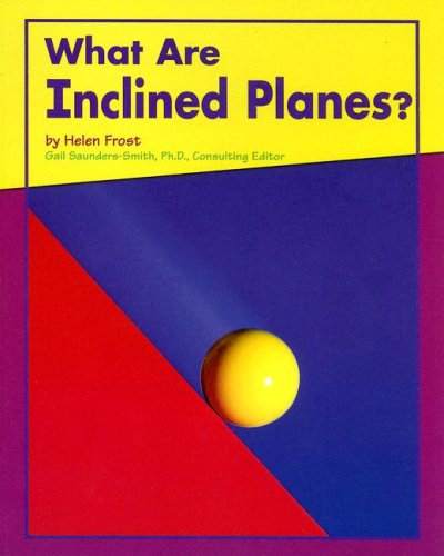 9780736891363: What Are Inclined Planes? (Looking at Simple Machines)