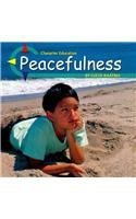 9780736891547: Peacefulness (Character Education)
