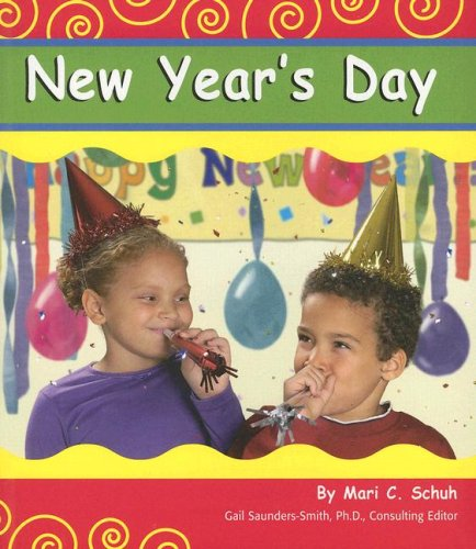 9780736894005: New Year's Day (Holidays and Celebrations)