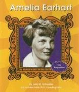 Amelia Earhart (First Biographies - Trailblazers and Legends): Schaefer, Lola M.