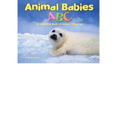 9780736894807: Animal Babies ABC: An Alphabet Book of Animal Offspring (Alphabet Books)