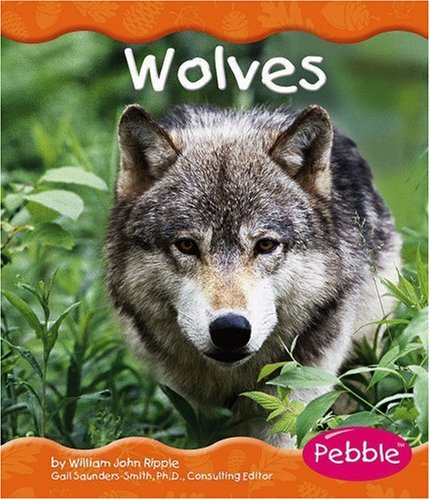 Wolves (Woodland Animals): Ripple, William J.