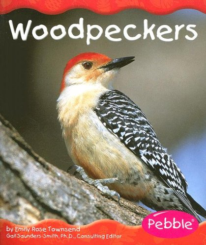 9780736894982: Woodpeckers (Woodland Animals)