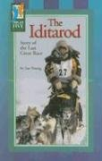 The Iditarod: Story of the Last Great: Red Brick Learning