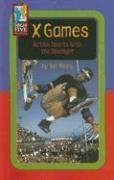 X Games: Action Sports Grab the Spotlight (High Five Reading - Red) (0736895248) by Young, Ian