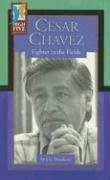 9780736895286: Cesar Chavez: Fighter in the Fields (High Five Reading - Red)