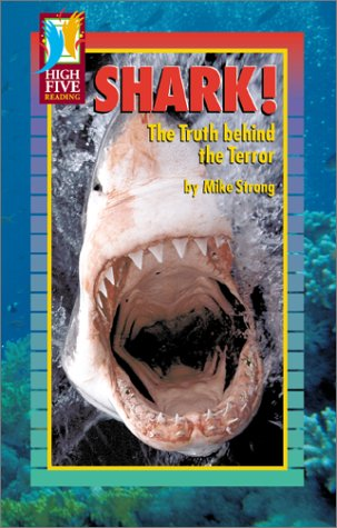 9780736895477: Shark!: The Truth Behind the Terror (High Five Reading - Red)
