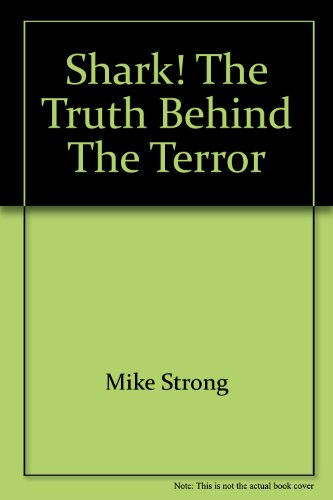 9780736895583: Shark! the Truth Behind the Terror