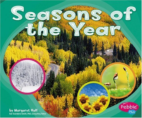 9780736896184: Seasons of the Year (Patterns in Nature)