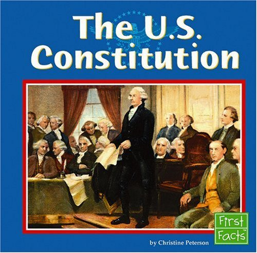 9780736896252: The U.S. Constitution (Our Government series) (The U.S. Government)