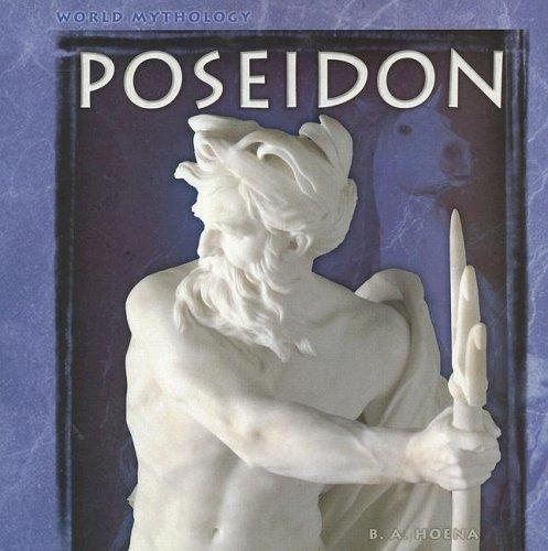 Poseidon (World Mythology): Hoena, B. A.