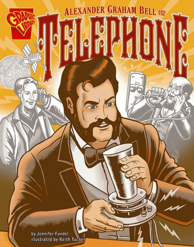 Alexander Graham Bell and the Telephone (Inventions: Fandel, Jennifer
