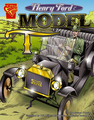 Henry Ford and the Model T (Inventions: O'Hearn, Michael John;