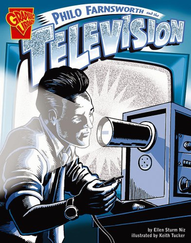 9780736896498: Philo Farnsworth and the Television