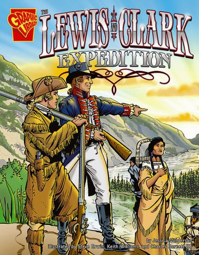 9780736896559: The Lewis and Clark Expedition (Graphic History)