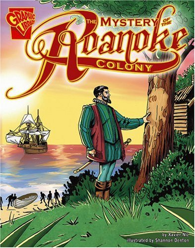 9780736896573: The Mystery of the Roanoke Colony (Graphic History)