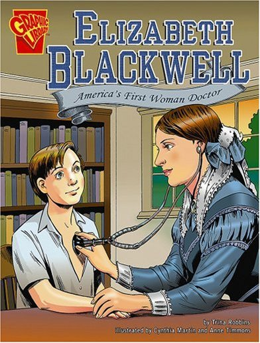 9780736896603: Elizabeth Blackwell: America's First Woman Doctor