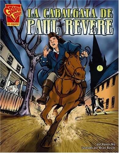 9780736896849: La cabalgata de Paul Revere (Historia Gráficas) (Spanish Edition)