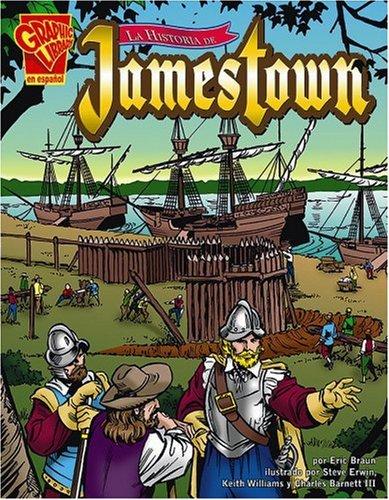 9780736896856: La historia de Jamestown (Historia Gráficas) (Spanish Edition)