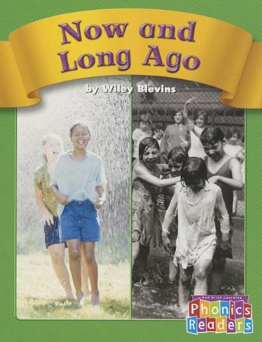 Now and Long Ago (Phonics Readers 1-36) (0736898158) by Wiley Blevins
