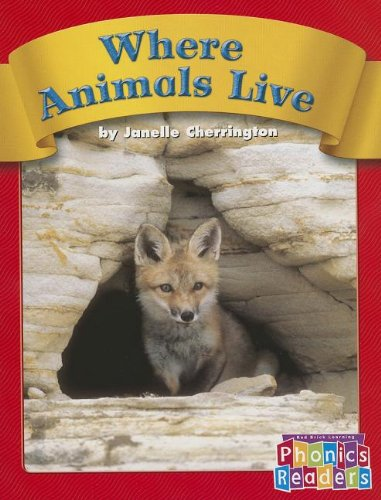 9780736898300: Where Animals Live (Phonics Readers 1-36)