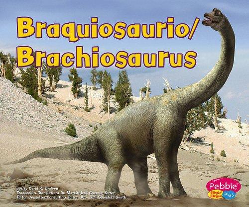 9780736899345: Braquiosaurio / Brachiosaurus (Dinosaurios Y Animales Prehist=ricos / Dinosaurs and Prehistoric Animals series) (Dinosaurios y animales ... Prehistoric Animals) (Multilingual Edition)