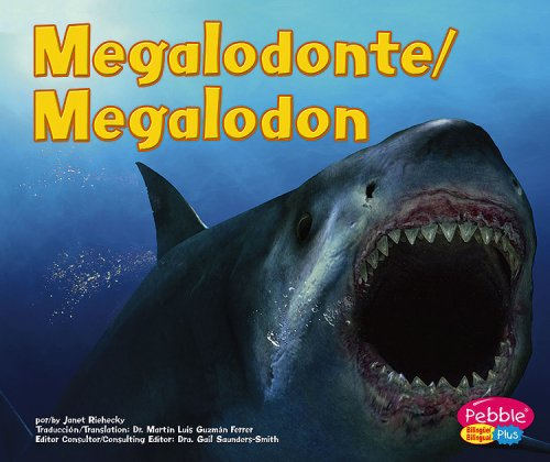 9780736899376: Megalodonte / Megalodon (Dinosaurios y Animales Prehistoricos / Dinosaurs and Prehistoric Animals series) (Spanish Edition)