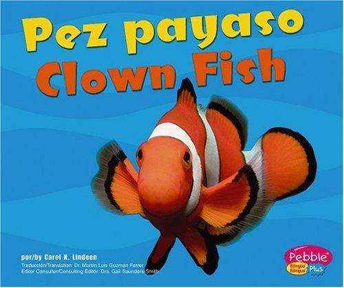 9780736899444: Pez payaso / Clown Fish (Bajo Las Olas/Under the Sea series) (Multilingual Edition)