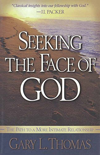 9780736900195: Seeking the Face of God: The Path To A More Intimate Relationship