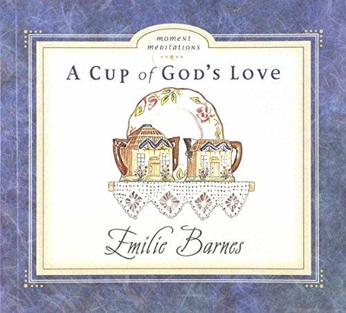 9780736900300: A Cup of God's Love (Moment Meditations)