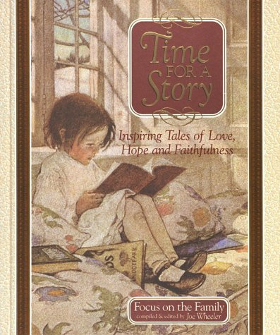 9780736900324: Time for a Story: Focus on the Family