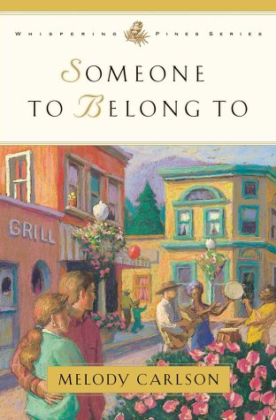 9780736900645: Someone to Belong To (Whispering Pines Series)