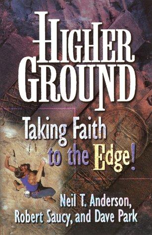 9780736900669: Higher Ground: Taking Faith to the Edge!